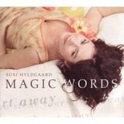 Susi Hyldgaard: Magic Words - CD