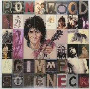Ronnie Wood: Gimme Some Neck - Plak