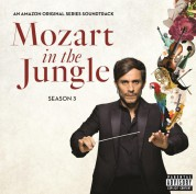 Çeşitli Sanatçılar: Mozart in The Jungle, Season 3 (Soundtrack) - Plak