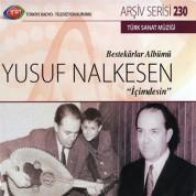 Çeşitli Sanatçılar: TRT Arşiv Serisi 230 - Yusuf Nalkesen İçimdesin - CD