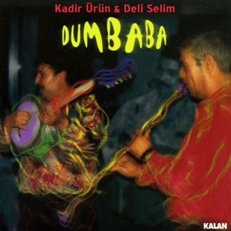Kadir Ürün, Deli Selim: Dumbaba - CD