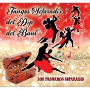 Los Pasharos Sefaradis: Tangos Sefaradis del Dip del Baul - CD