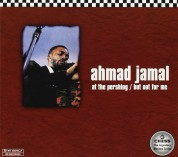 Ahmad Jamal: At the Pershing: But Not for Me - CD