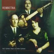 Çeşitli Sanatçılar: Rembetika - CD