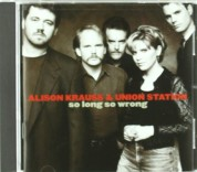 Alison Krauss, Union Station: So Long So Wrong - CD