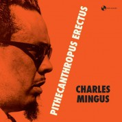 Charles Mingus: Pithecantropus Erectus + 1 Bonus Track! - Plak