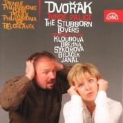 Jiří Bĕlohlávek, The Prague Philharmonia: Dvorak: The Stubborn Lovers - CD