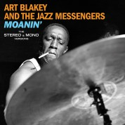 Art Blakey & The Jazz Messengers - Moanin' - The Original Stereo & Mono Versions. - Plak