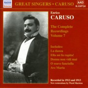 Caruso, Enrico: Complete Recordings, Vol.  7 (1912-1913) - CD
