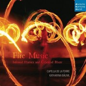Katharina Bauml, Capella De La Torre: Fire Music - CD