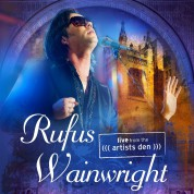 Rufus Wainwright: Live From The (((Artists Den))) - CD