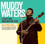 Muddy Waters: I Got My Brand On You (27 Tracks!) - CD