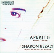 Sharon Bezaly, Tapiola Sinfonietta, Jean-Jacques Kantorow: Sharon Bezaly - Apéritif, A French Collection for Flute and Orchestra - CD