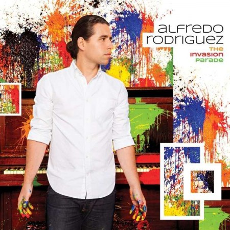 Alfredo Rodriguez: The Invasion Parade - CD
