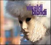 Europa Galante, Fabio Biondi: The Vivaldi Champions - CD