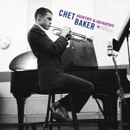 Chet Baker Quartet, Chet Baker Sextet: Chet Baker Sextet & Quartet - Plak