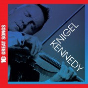 Nigel Kennedy - 10 Great Songs - CD