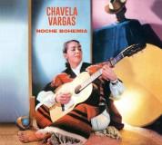 Chavela Vargas: Noche Bohemia + Chavela Vargas Con El Carteto Lara Foster + 1 Bonus Track! - CD