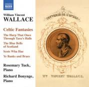 Richard Bonynge, Rosemary Tuck: Wallace: Celtic Fantasies - CD