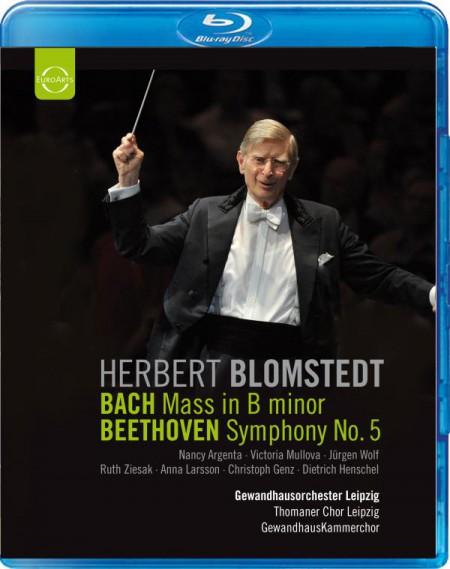 Herbert Blomstedt, Gewandhausorchester Leipzig: Bach: Mass in B Minor / Beethoven: Symphony No. 5 - BluRay
