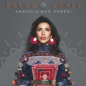 Burcu Güneş: Anadolu'nun Güneşi - Plak