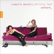 Isabelle Moretti, Felicity Lott: Felicity Lott & Isabelle Moretti - Cantare, The Voice of the Harp - CD