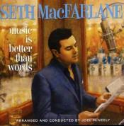 Seth Macfarlane: Music Is Better Than Words - CD