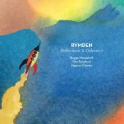 Rymden, Bugge Wesseltoft, Magnus Öström, Dan Berglund: Reflections & Odysseys - CD