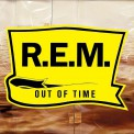R.E.M.: Out Of Time (Remastered) - Plak