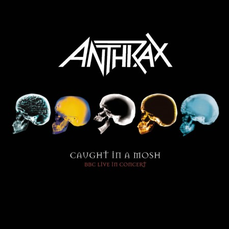 Anthrax: Caught In A Mosh Bbc Live İn Concert - CD