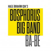 Halil İbrahim Işık, Bosphorus Big Band: BA-BE - CD