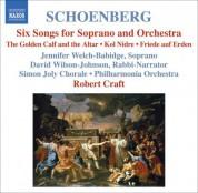 Robert Craft: Schoenberg: 6 Orchestral Songs / Kol Nidre / Friede Auf Erden - CD