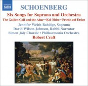 Robert Craft: Schoenberg: 6 Orchestral Songs / Kol Nidre / Friede Auf Erden - CD
