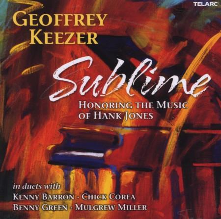 Geoff Keezer: Sublime: Honoring The Music of Hank Jones - CD