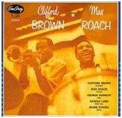Clifford Brown & Max Roach - CD