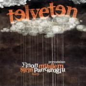 Yinon Muallem, Şirin Pancaroğlu: Telveten - CD