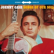 Johnny Cash: Songs Of Our Soil - Plak