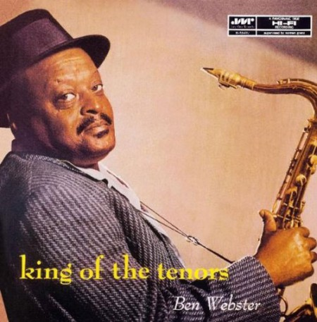 Ben Webster: King Of The Tenors - Plak
