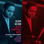 Oliver Nelson: The Blues And The Abstract Truth - The Stereo And Mono Versions. (+ Bonus Albums: Trane Whistle & Straight Ahead). - CD