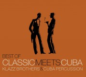 Klazz Brothers, Cuba Percussion: Best Of Classic Meets Cuba - CD