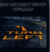 Pat Metheny Group: Offramp - Plak