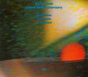 David Torn: Cloud About Mercury - CD