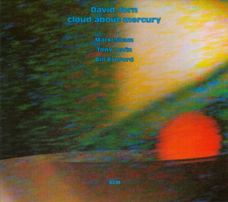 David Torn: Cloud About Mercury - CD