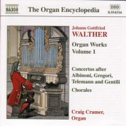 Walther: Organ Works, Vol.  1 - CD