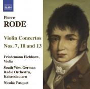 Friedemann Eichhorn: Rode, P.: Violin Concertos Nos. 7, 10, 13 - CD