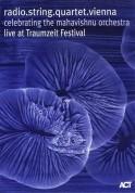 radio.string.quartet.vienna: Celebrating The Mahavishnu Orchestra live at Traumzeit Festival - DVD