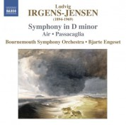 Bjarte Engeset: Irgens-Jensen: Symphony in D Minor - Air - Passacaglia - CD