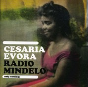 Cesaria Evora: Radio Mindelo: Early Recordings - CD