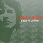 James Blunt: Back To Bedlam - The Bedlam Sessions - CD