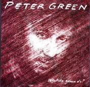 Peter Green: Whatcha Gonna Do? (Coloured Vinyl) - Plak